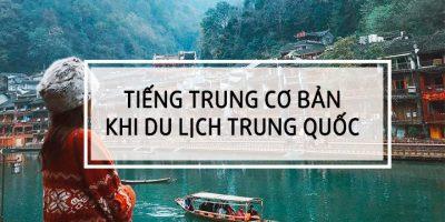 Tiếng Trung cơ bản khi đi du lịch Trung Quốc